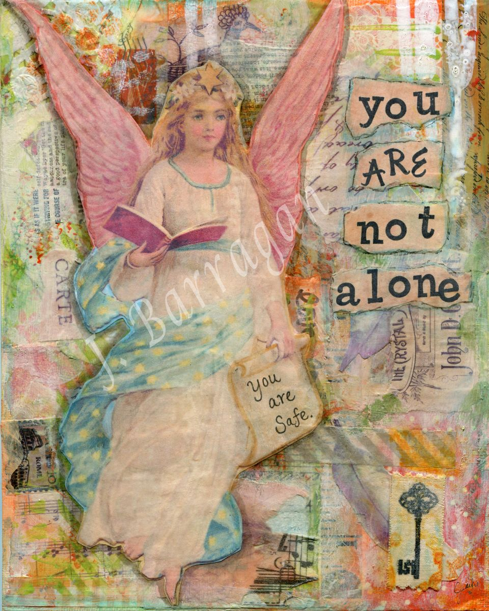 mixed media / healing / soul / art for the soul / collage / whimsical / whimsy / art journal / inspiration / inspirational art / happy art / angel / you are not alone / guardian angel / angels among us /