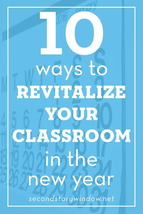 January is the perfect time to freshen things up in your classroom!