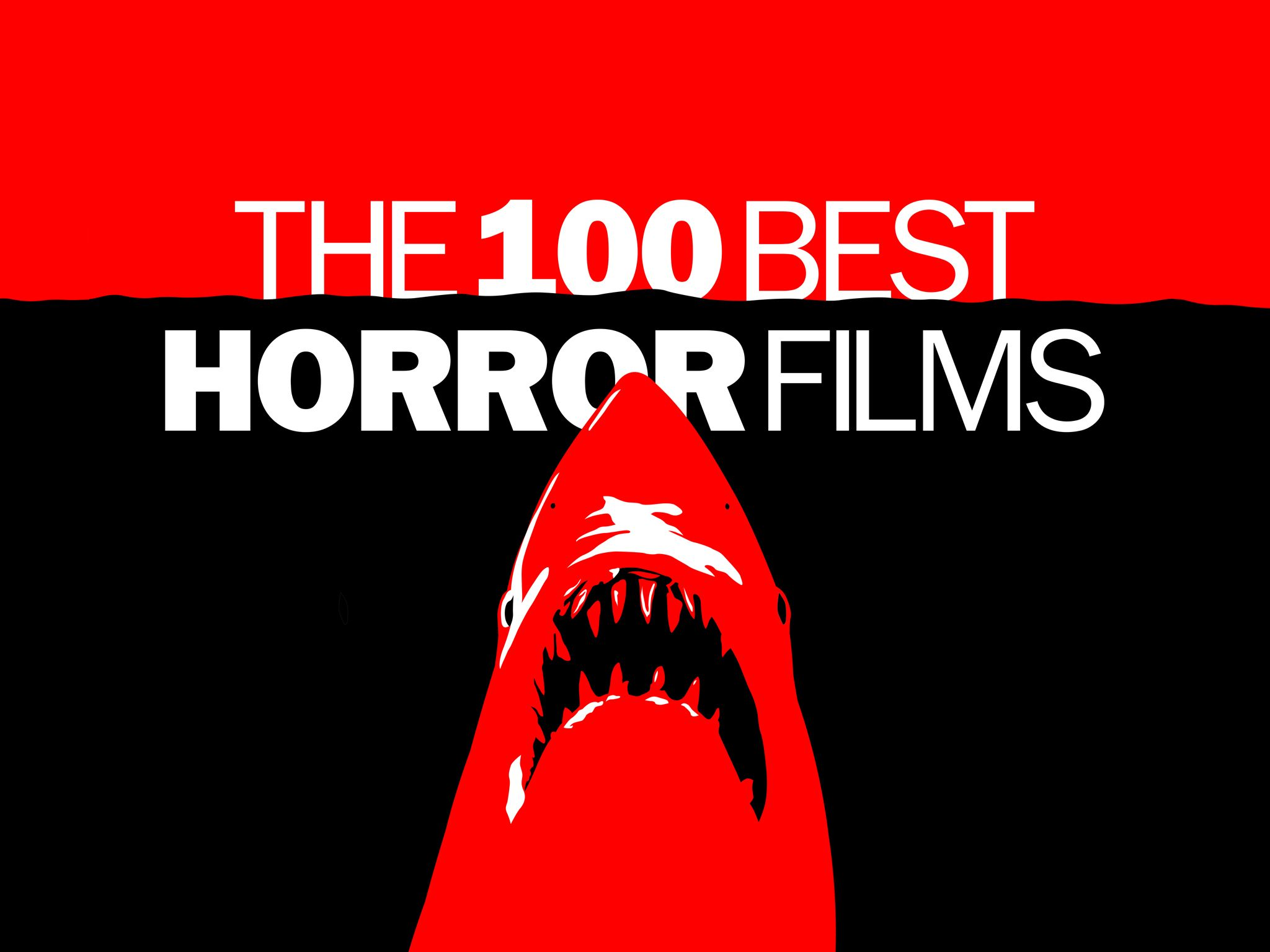 The 100 Best Horror Movies The Scariest Films Ranked By Experts Horror Movies Funny Horror Movies List Best Horror Movies