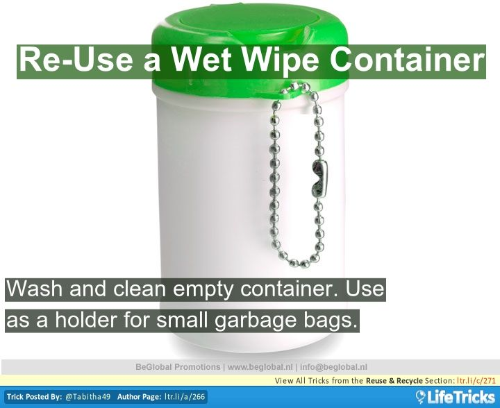 Wash and clean an empty wet wipe container. Re-use as a holder for small garbage bags, it is handy and very useful. You can even decorate it.