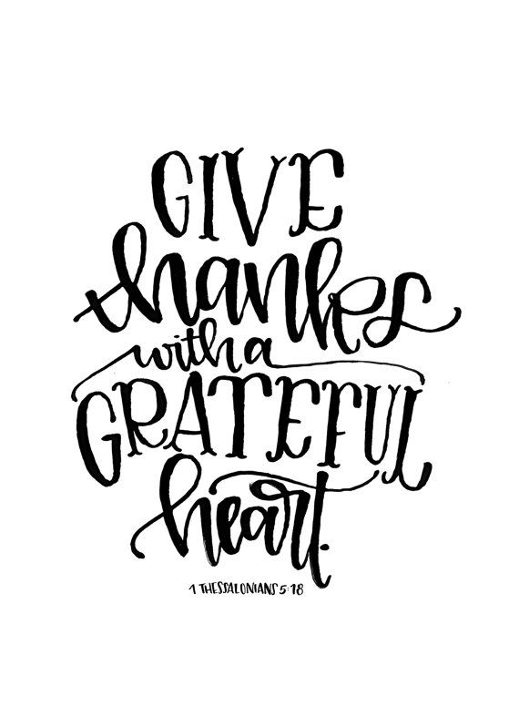 Give Thanks with a Grateful Heart Thanksgiving Bible verse