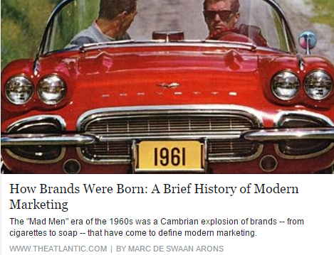 """How Brands Were Born: A Brief History Of Modern Marketing: The """"Mad Men"""" era of the 1960s was a Cambrian explosion of brands -- from cigarettes to soap -- that have come to define modern marketing. Understanding how those marketing campaigns began helps to explain why branded products are so ubiquitous today."""