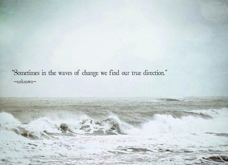 Nice Quote Ocean Quotes Beach Quotes Change Quotes
