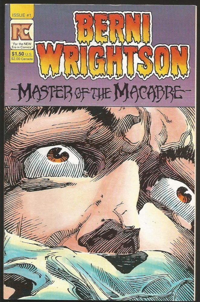 BERNIE WRIGHTSON #1 MASTER OF THE MACABRE Pacific Comics (PC) 1983