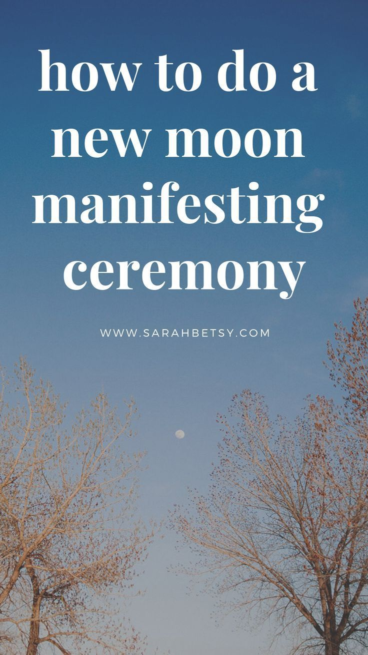 How To Do A New Moon Manifesting Ceremony • Sarah Betsy