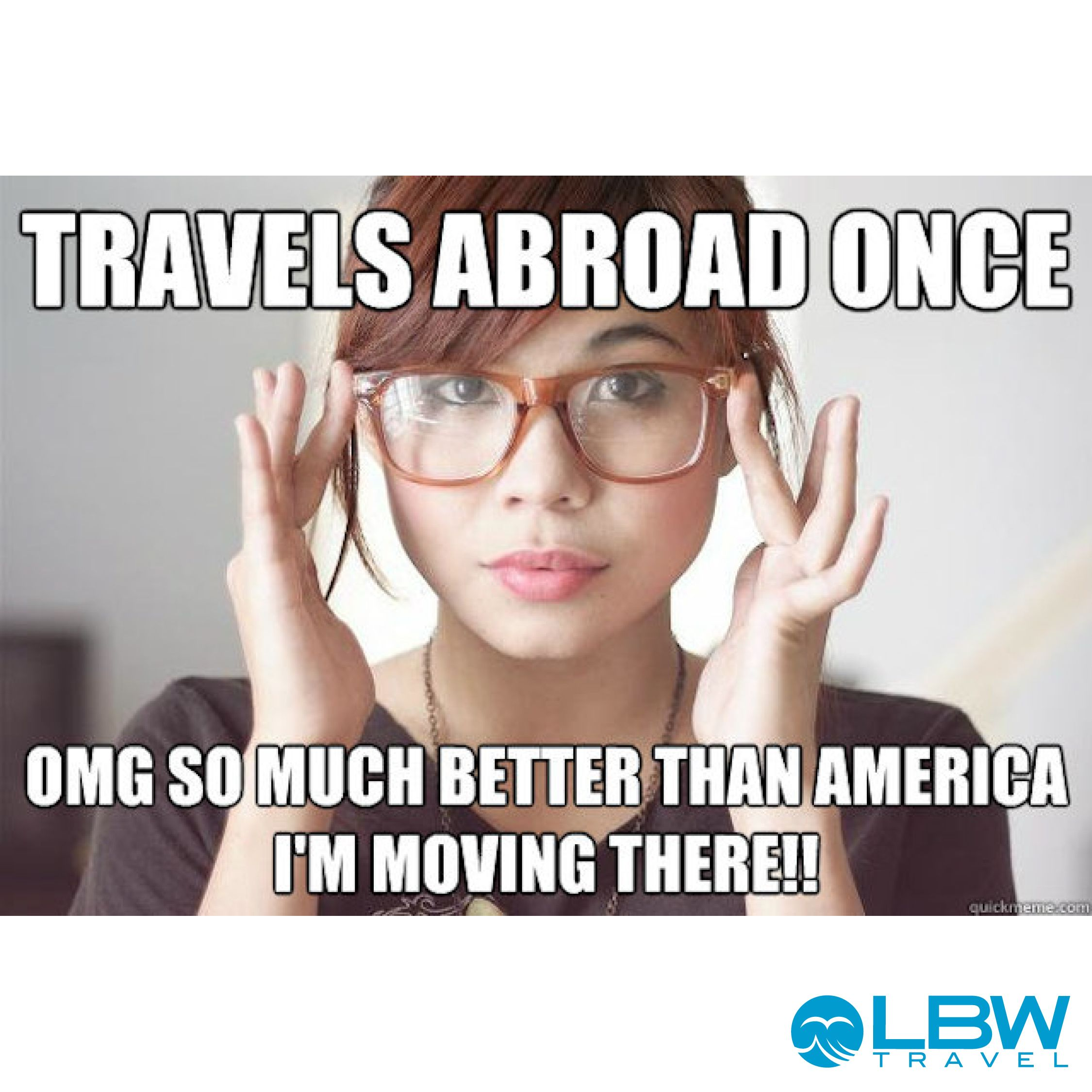 Pin By Life Before Work Travel Grou On Best Travel Memes Gap Year Travel Vacation Meme Vacation Humor