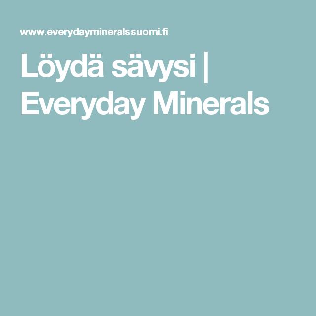 Löydä sävysi | Everyday Minerals