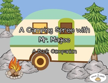 A Camping Spree With Mr Magee Book Companion Book Activities Magee