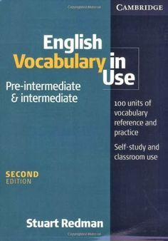 English Vocabulary In Use Pre Intermediate And Intermediate With Answers English Vocabulary English Learning Books English Grammar Book Pdf