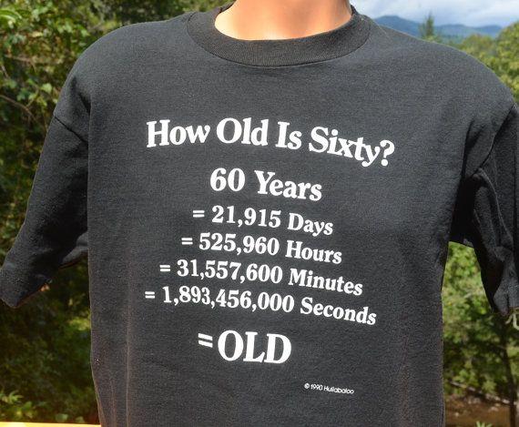 03b509d79 vintage 80s t-shirt 60th birthday sixty old math black funny tee ...
