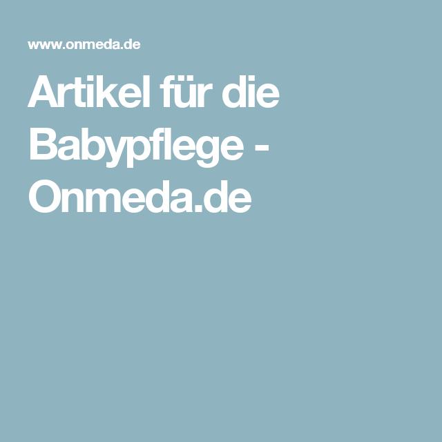 Artikel für die Babypflege - Onmeda.de