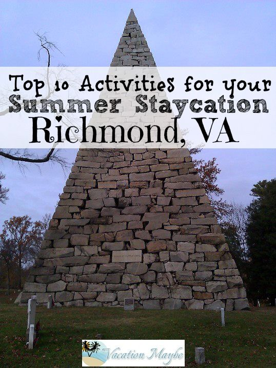 10 Great Places To Visit In Richmond Va That Are Free Or Inexpensive Staycations The Best