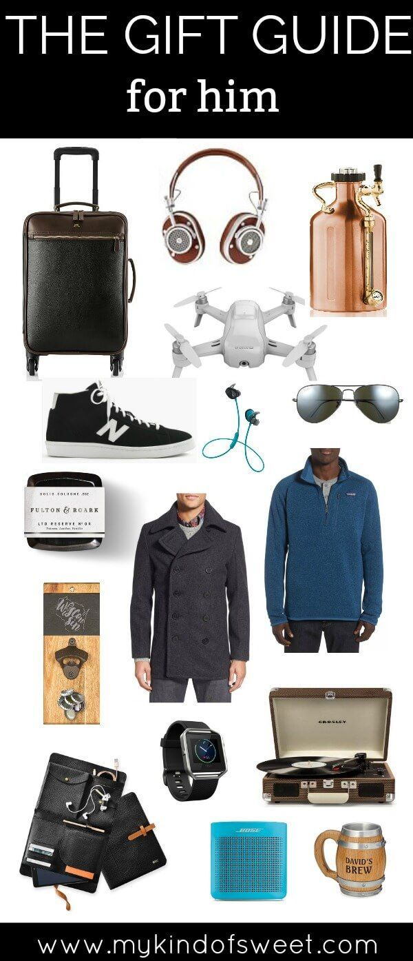 the gift guide for him gift ideas for the guy who has everything