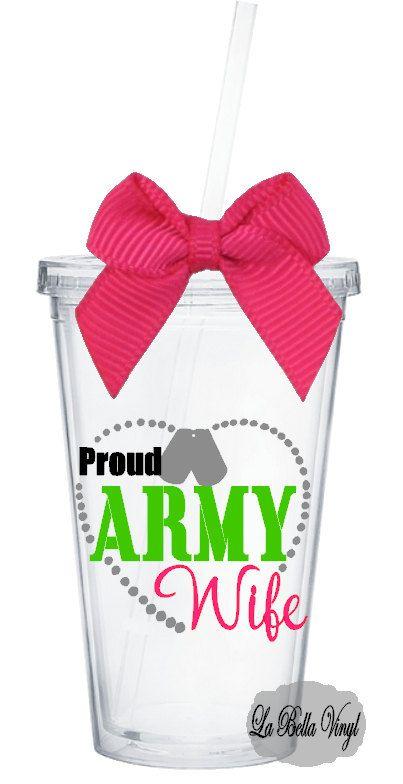 Proud Army Wife 16 oz Acrylic Tumbler by LaBellaVinyl on Etsy