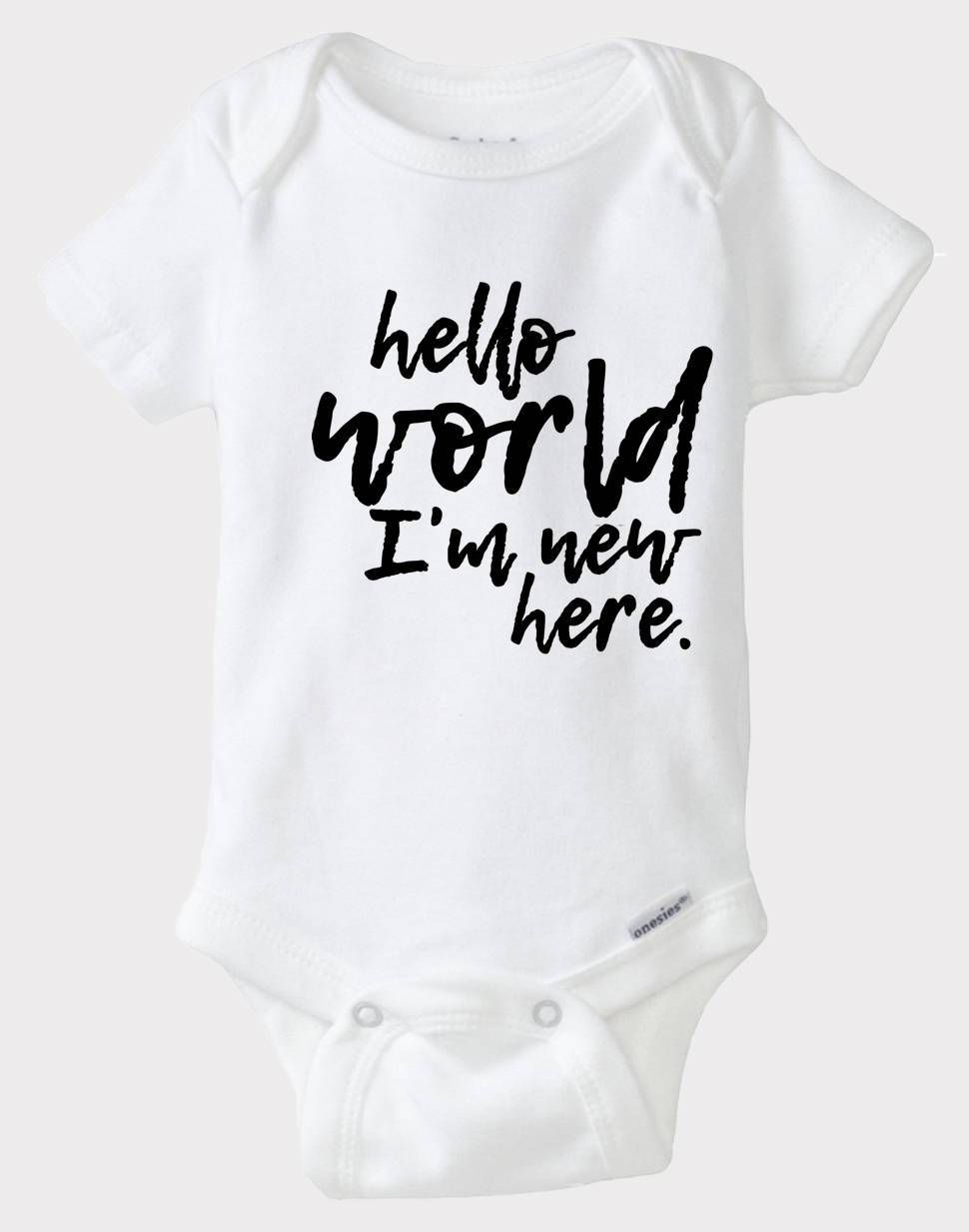 000bacd9b Hello World I m New Here Baby Onesies®