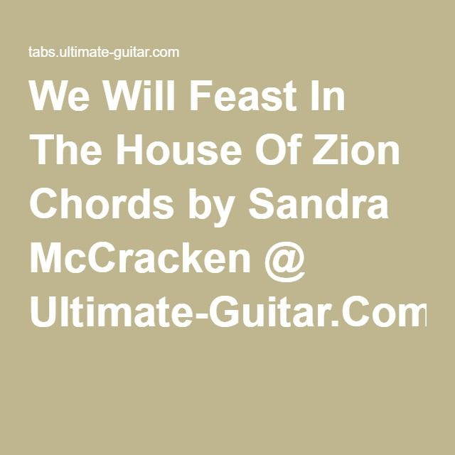 We Will Feast In The House Of Zion Chords by Sandra