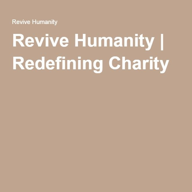 Revive Humanity | Redefining Charity