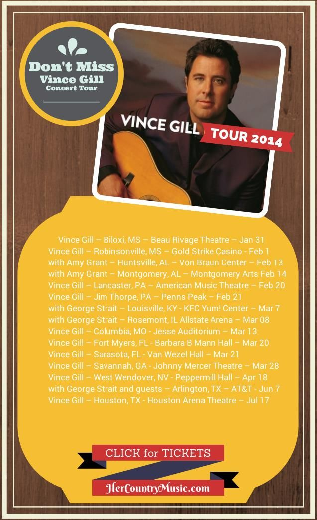 Vince Gill Tour Dates 2014 http://HerCountryMusic.com/vince-gill-tour-dates/ has all the cities, venues and Vince Gill tour dates. Tell your friends!