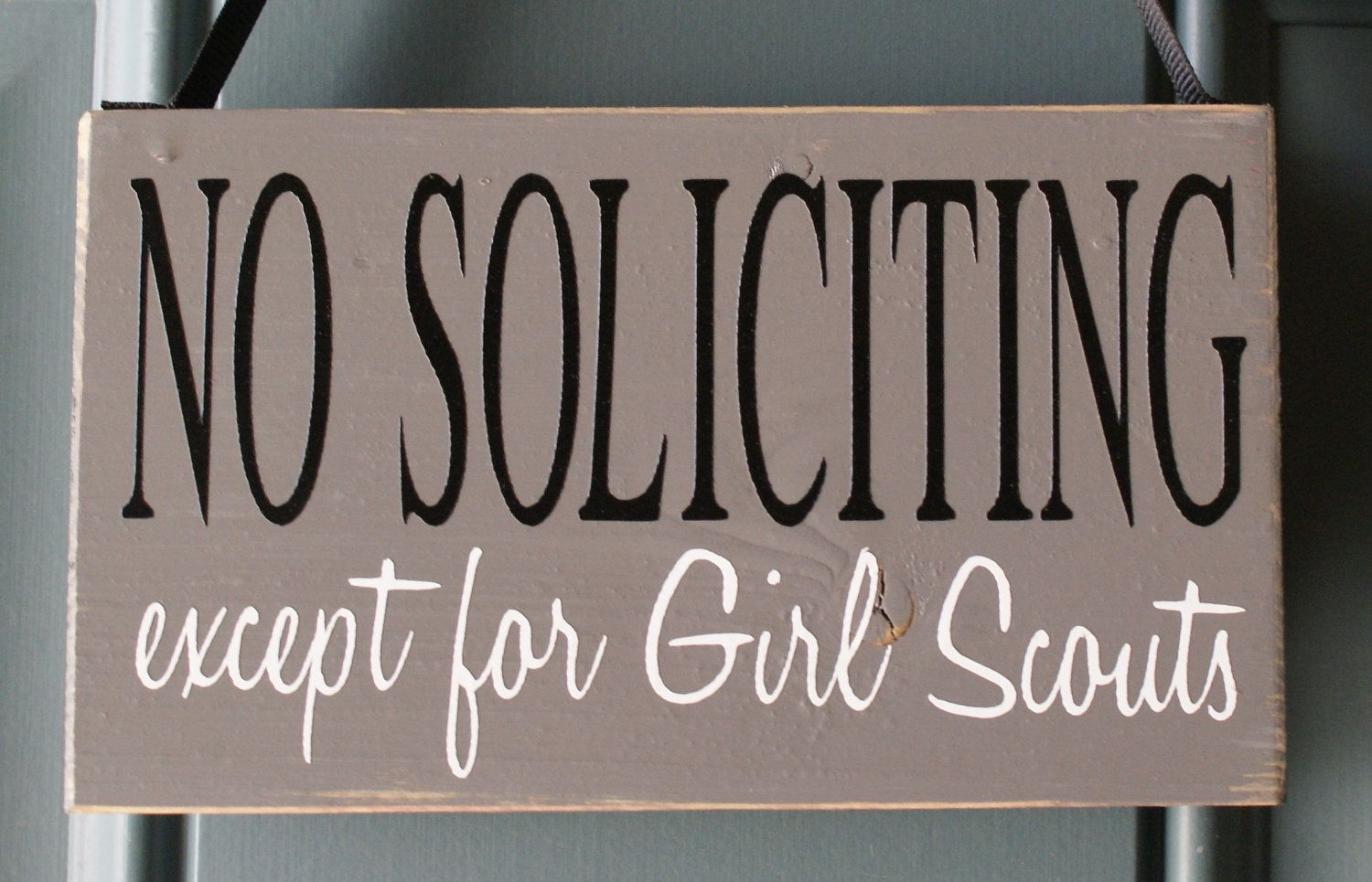No Soliciting except for Girl Scouts.