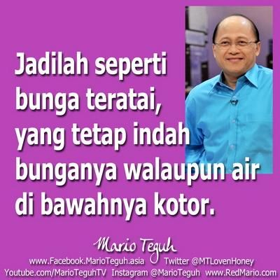Mario Teguh On Twitter Mario Quotes Inspirational Quotes Motivational Quotes