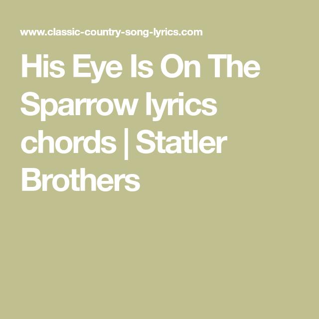 His Eye Is On The Sparrow Lyrics Chords Statler Brothers Lloyds