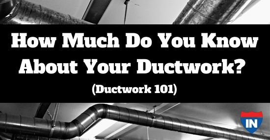 How Much Do You Know About Your Ductwork