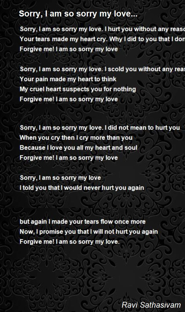 Her hurting for sorry you poems for 30+ I