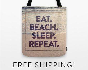 Tote Bag - Eat. Sleep. Beach. Repeat. - shopping bag - beach bag - gym bag - beach quote - sand - ocean - 30A