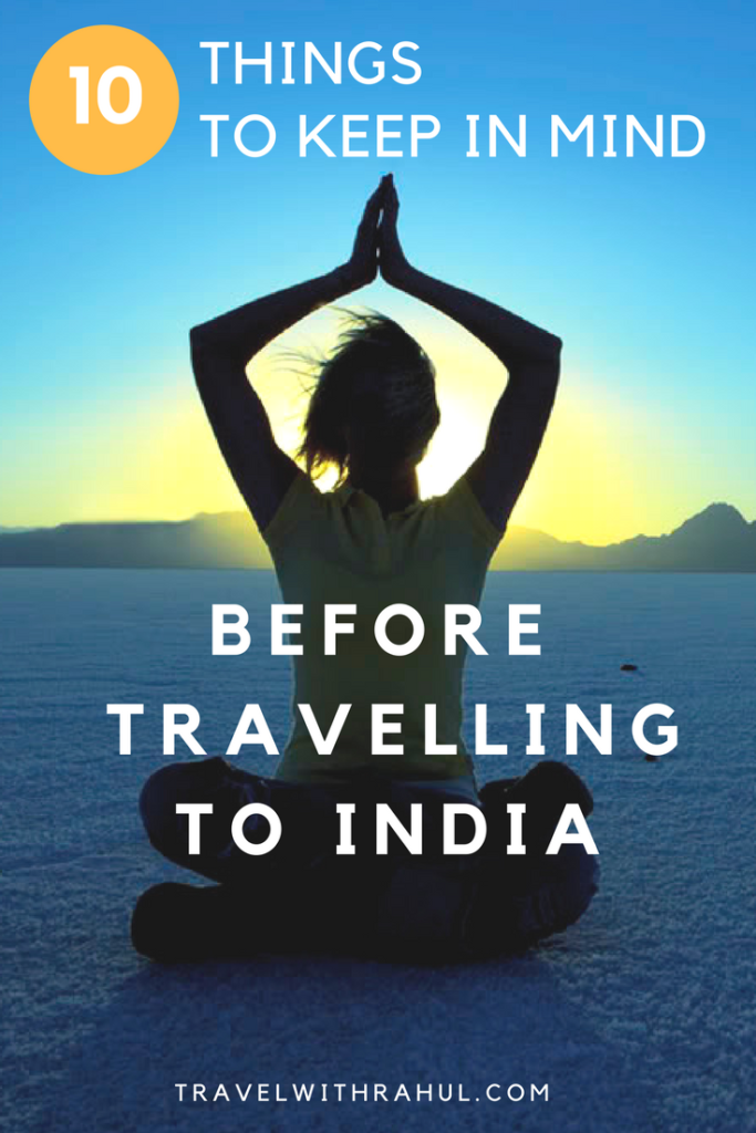 Planning Your First Trip To India Nervous And Unsure That How Your Indian Adventure Would Go Don T Worry Read These 1 India Travel Asia Travel Culture Travel