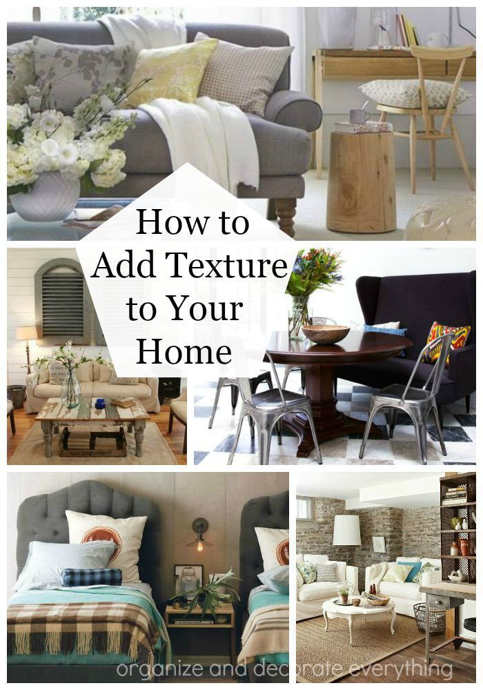 How To Add Texture To Your Home Home Decor Home Renovation