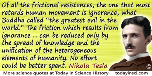 Nikola Tesla Quote Of All The Frictional Resistances The One That