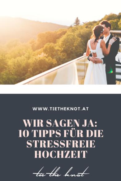 Entspannt Heiraten 10 Tipps Fur Einen Stressfreien Hochzeitstag Hochzeit Hochzeitstag Heiraten