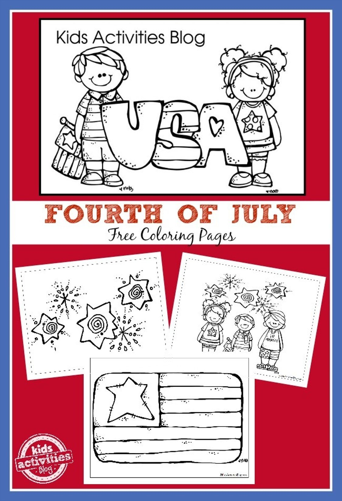 FOURTH OF JULY COLORING PAGES - Kids Activities | Preschool ...