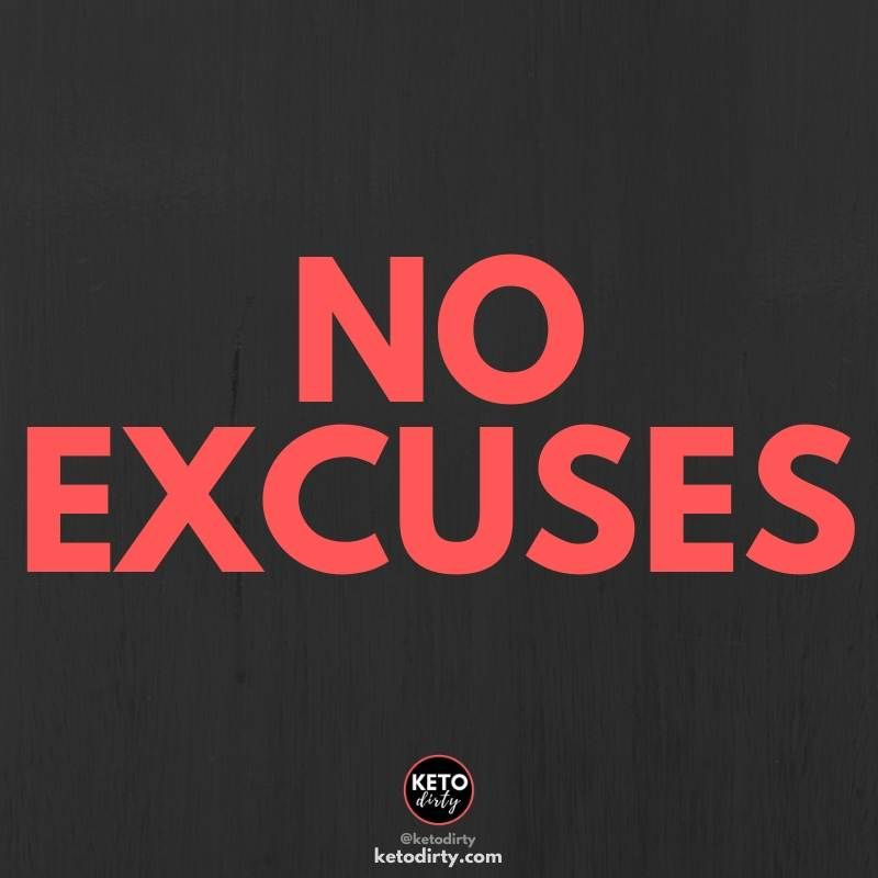 Excuses You Have No Time For Excuse No Excuses Fitness Ketodiet Lowcarbdiet Dietinspiration Inspirational Outing Quotes Quotes Fitness Motivation Quotes