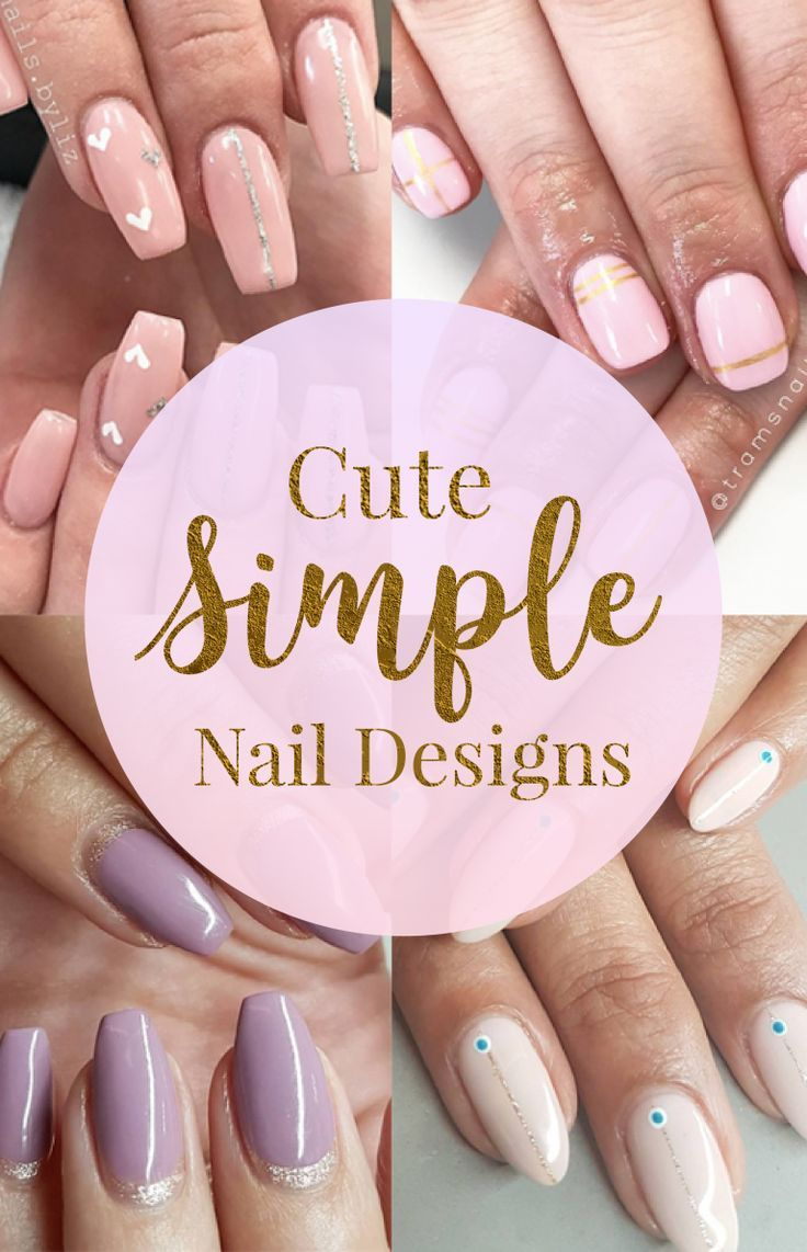 25 Cute And Easy Nail Design Ideas Nails Pinterest Simple