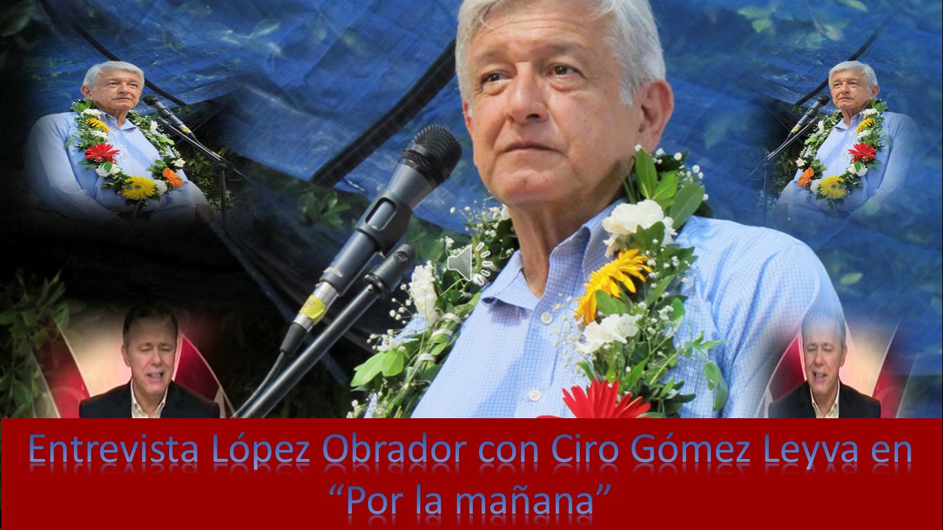 """31 de octubre de 2014, audio de la entrevista, vía telefónica, que concedió #AMLO, al conductor del programa """"por la Mañana"""" Ciro Gómez Leyva, que se transmitió por la frecuencia 104.1 FM de #Radiofómula."""