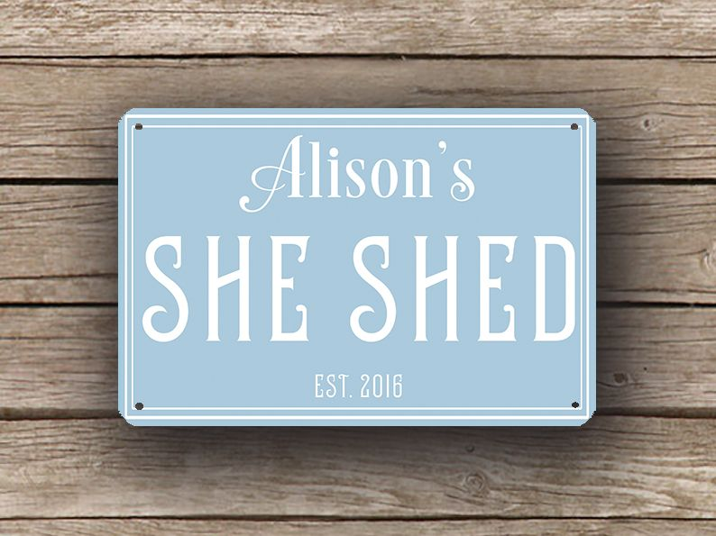 Personalized She Shed Signs Custom Signs Classic Metal Signs Shed Signs She Shed Shed