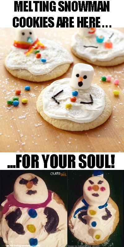 Melting snowman cookies, NAILED IT  This is why I want you
