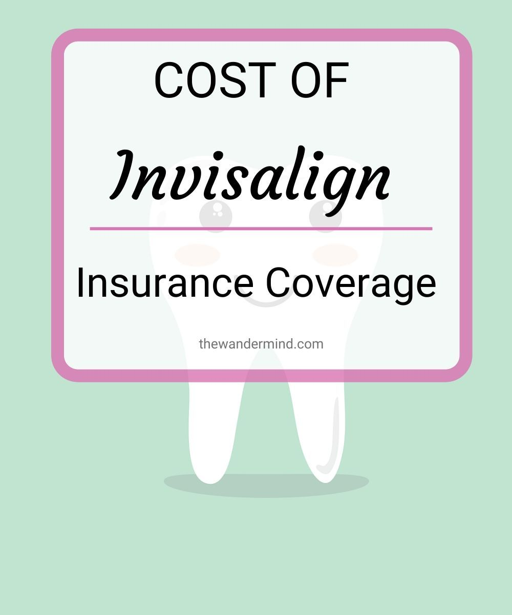 Cost of invisalign with insurance invisalign clear