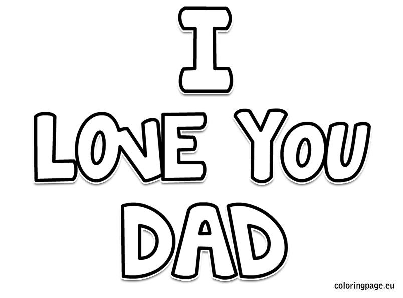 I love you dad coloring page Easter Mothers day