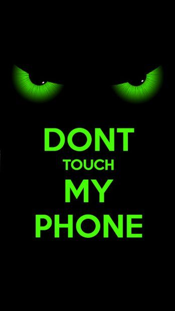 Dont Touch My Phone Wallpapers Hd Download
