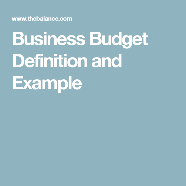 What Is A Business Budget See This Budget Example Budgeting