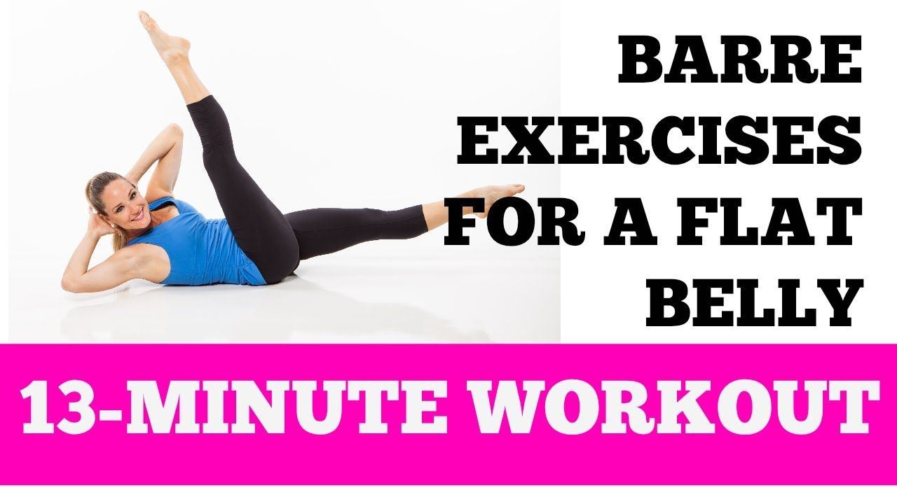 Flat Belly Barre Abs Exercises: 13-Minute Home Ab and Oblique Workout  SUBSCRIBE TO OUR YOUTUBE CHANNEL FOR MORE FREE FULL LENGTH HOME WORKOUT  VIDEOS!