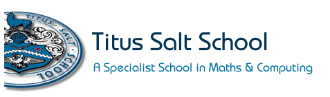 """""""Titus Salt School is a good school which provides outstanding care, guidance and support."""" Ofsted, 2010"""