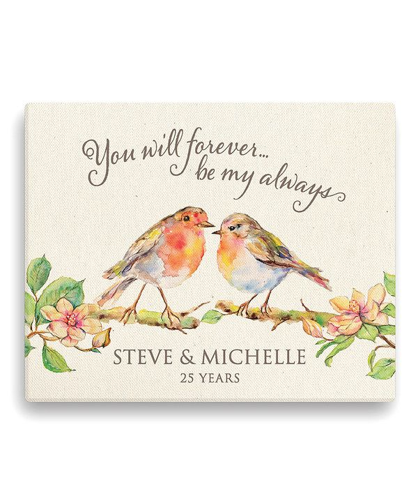 Look at this 'You Will Forever Be My Always' Personalized Canvas on #zulily today!