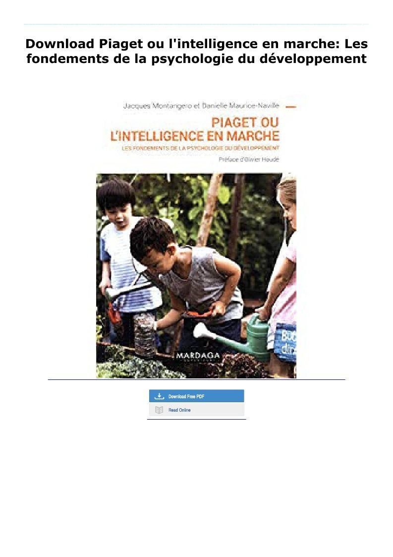 Download Piaget Ou L Intelligence En Marche Les Fondements De La In 2020