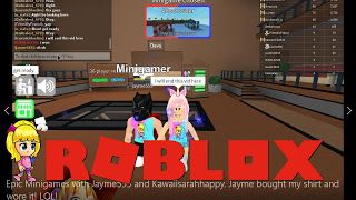 Epic Roblox Videos Roblox Epic Minigames Gameplay With Jayme555 And Kawaiisarahhappy Jayme Bought My Shirt And Wore It Lol Roblox Lol Epic