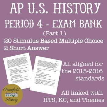 APUSH Period 4 Part 1 Stimulus Based Multiple Choice Test