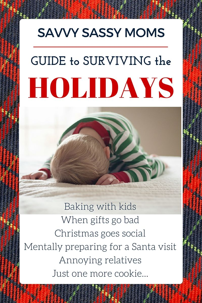 The modern moms Guide to surviving the holidays Savvy Sassy Moms