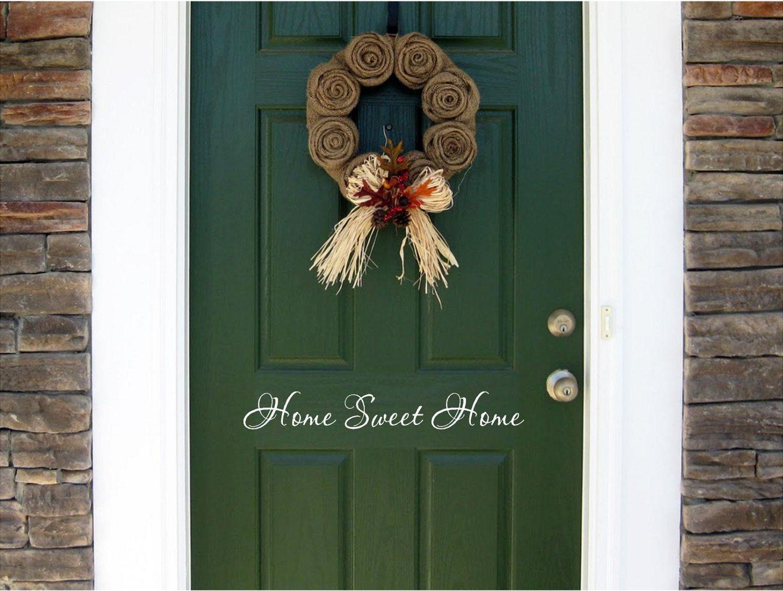 Home Sweet Home Vinyl Door Decal Home Decals Home Sweet Home - Custom vinyl decals for home